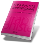 Livre profession graphiste independant